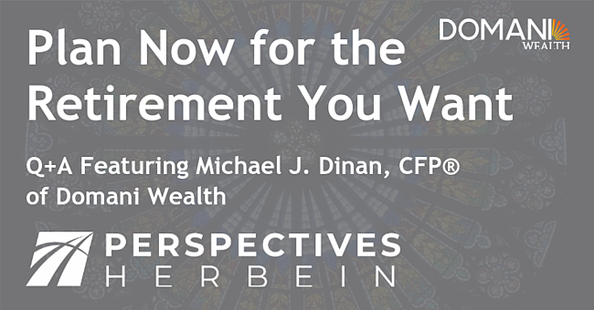 Plan now for retirement_Perspectives Domani 2021